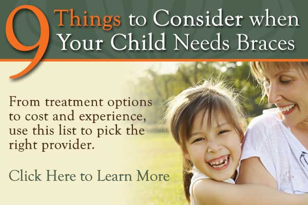 Nine Things to Consider when Your Child Needs Braces